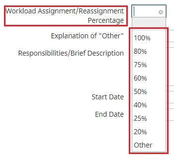 5. Choose the percentage of Workload/Reassignment given.
