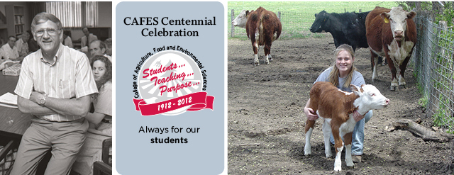 "CAFES Centennial Celebration. ""Always for our students."""
