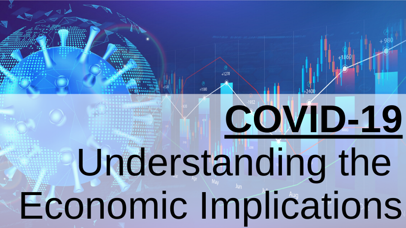 COVID-19 Understanding the Economic Implications Intro Slide