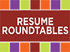 Resume Roundtable