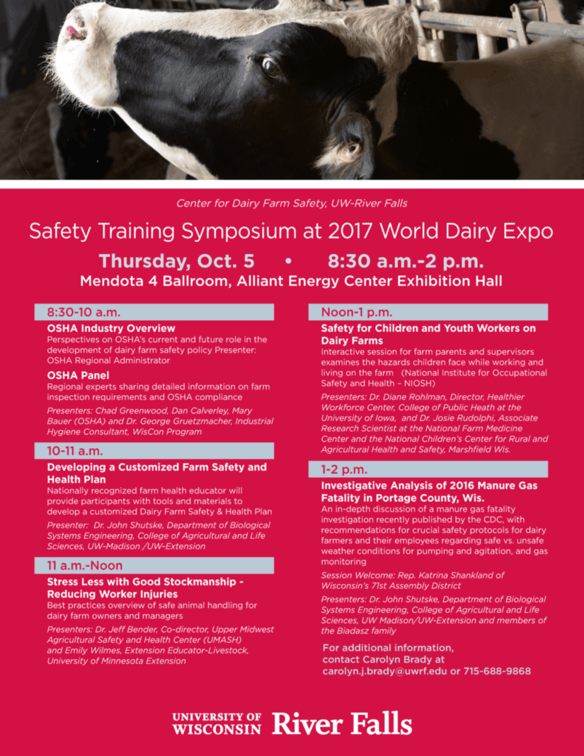 The Center for Dairy Farm Safety will be running a Saftey Training Symposium at the 2017 World Dairy Expo on Thursday, October 5th