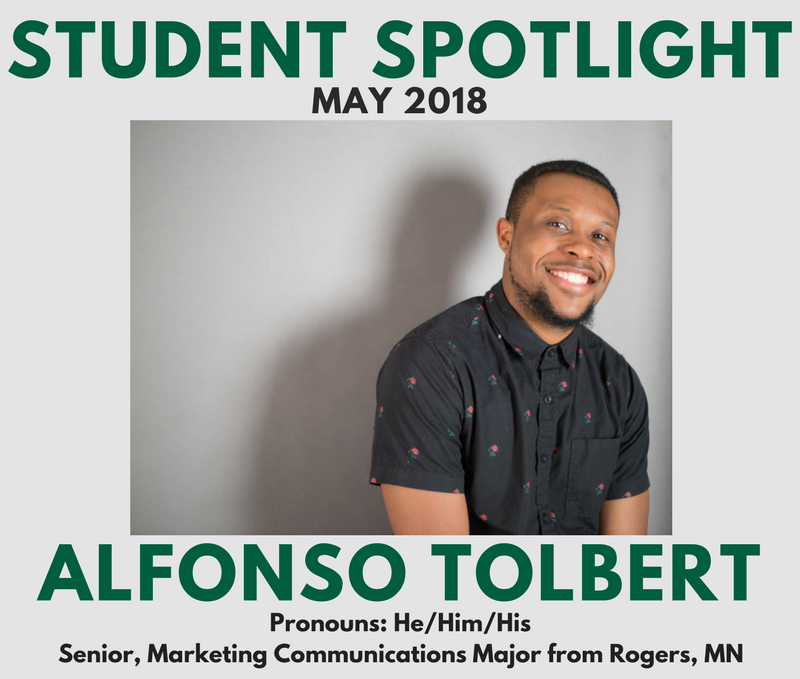Student Spotlight May 2018 - Alfonso Tolbert, Senior, Marketing Communications Major from Rogers, MN. He/Him/His pronouns