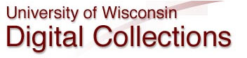Click Here to View the University of Wisconsin Digital Collections.