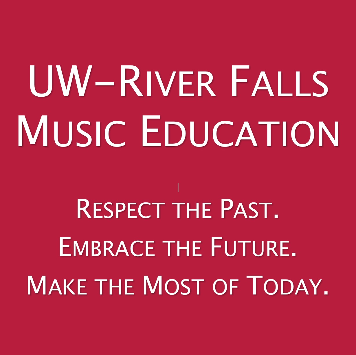 Music Education Motto