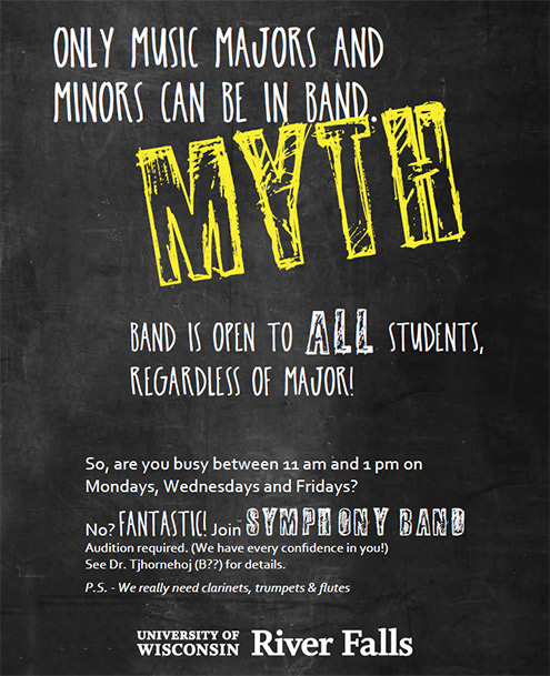 Only Music Majors and Minors can be in Band. Myth!