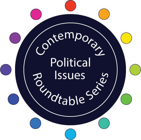 Contemporary Political Issues Roundtable Series-2
