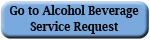 Alcohol Beverage Service Request button