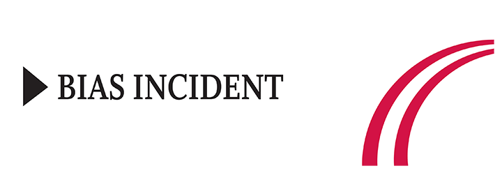 Bias incident button
