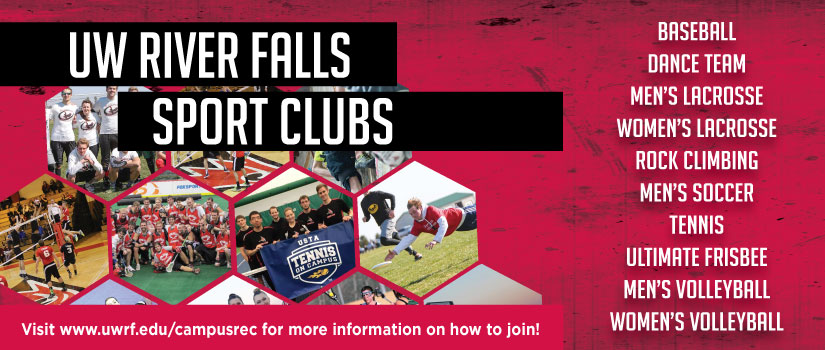 UW River Falls Sports Clubs, including baseball, dance team, lacrosse, rock climbing, tennis, ultimate frisbee, and volleyball